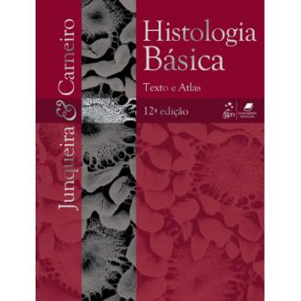 Histologia Básica - 12ª Ed. 2013 - José Carneiro