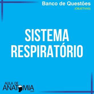 Sistema Respiratório - Questões Objetivas